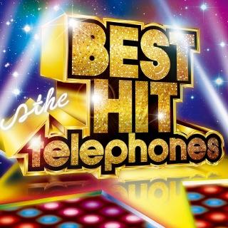 BEST HIT the telephones
