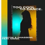 Too Cool To Dance (feat. ONIVA)