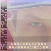 Come Back from San Francisco EP