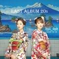 LAST ALBUM 20's