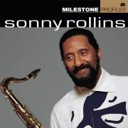 Milestone Profiles: Sonny Rollins