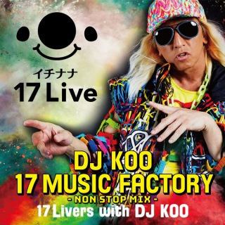 DJ KOO 17 MUSIC FACTORY-NON STOP MIX-