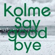 Say good bye