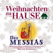 Weihnachten zu Hause: Der Messias, HWV 56