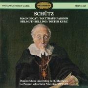 Schütz: Magnificat & St. Matthew Passion