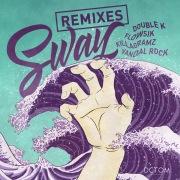 SWAY (Remixes)