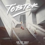 On My Way (Man Cub Remix)