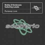 Runaway Love (feat. Lasala)
