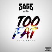 Too Fat (feat. Trina)