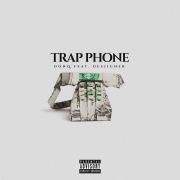 Trap Phone (feat. Desiigner)