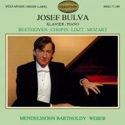 Josef Bulva Plays Beethoven, Chopin, Liszt, Mozart, Mendelssohn & Weber