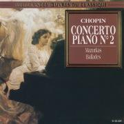 Chopin: Piano Concerto No. 2, Mazurkas, Ballades