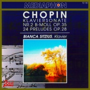 Chopin: Piano Sonata No. 2 in B-Flat Minor, Op. 35: & Preludes, Op. 28