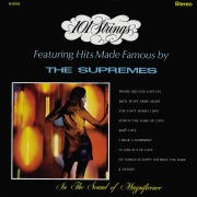 101 Strings Featuring Hits Made Famous by The Supremes (Remastered from the Original Master Tapes)