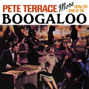More from the King of the Boogaloo (Remastered from the Original Master Tapes)