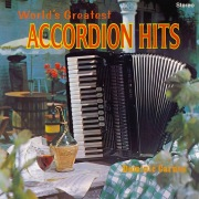 World's Greatest Accordion Hits (Remastered from the Original Master Tapes)