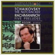Tchaikovsky: The Nutcracker - Rachmaninov: Five Preludes