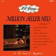 101 Strings Play Million Seller Hits, Vol. 2 (Remastered from the Original Master Tapes)