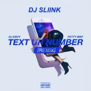 Text Ur Number (feat. DJ Envy & Fetty Wap) [REMIX]
