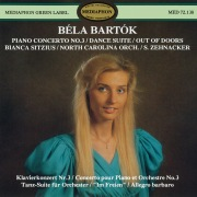 Béla Bartok: Piano Concerto No. 3, Dance Suite & Out of Doors