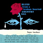 Blues from a Broken Hearted Country Gal (Remastered from the Original Master Tapes)