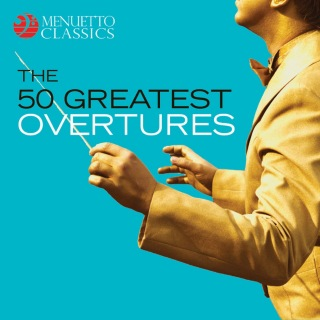 The 50 Greatest Overtures