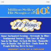 Million Seller Hit Songs of the 40s (Remastered from the Original Master Tapes)