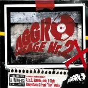 Aggro Ansage Nr. 2 X