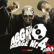 Aggro Ansage Nr. 4 X