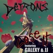 Lose It (feat. Galexy & JJ) [Remixes]