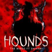 Hounds (feat. Shivani)