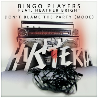 Don't Blame The Party (Mode) [feat. Heather Bright] [Radio Edit]