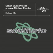Deliver Me (Urban Blues Project present Michael Procter)
