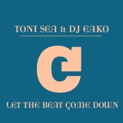 Let The Beat Come Down (Remixes)