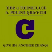 Give Me Another Chance (feat. Polina Griffith)