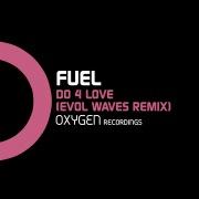Do 4 Love (Evol Waves Remix)