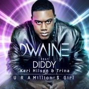 U R a Million $ Girl (feat. Diddy, Keri Hilson, & Trina) [Remixes]
