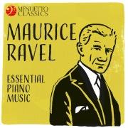 Maurice Ravel - Essential Piano Music