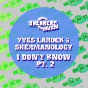 I Don't Know, Pt. 2 (Remixes)