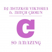 So Amazing (feat. Mitch Crown)