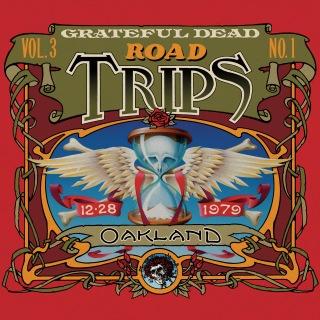 Road Trips Vol. 3 No. 1: 12/28/79 (Oakland Auditorium Arena, Oakland, CA)