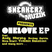 Sneakerz MUZIK Presents One Love
