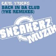 Back In Da Club (The Remixes)