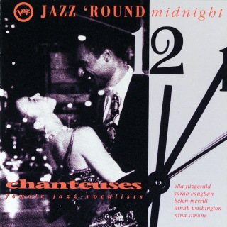 Jazz 'Round Midnight - Chanteuses/ Female Jazz Vocalists