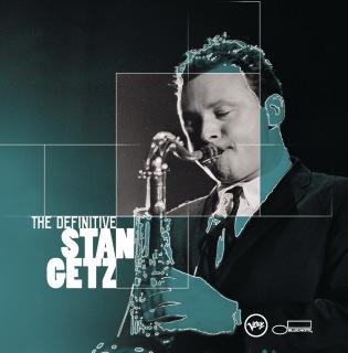 The Definitive Stan Getz