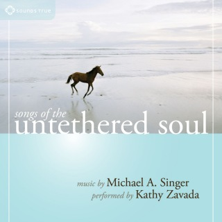 Songs of the Untethered Soul (feat. Kathy Zavada)
