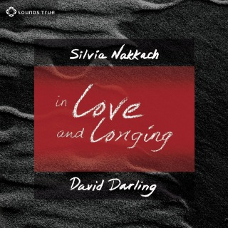 In Love and Longing - Awaken The Gifts Of The Heart