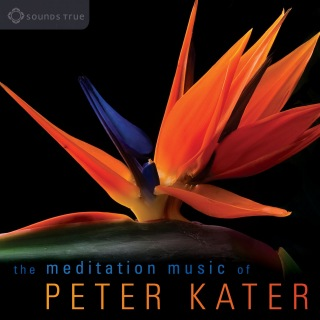 The Meditation Music of Peter Kater: Evocative, expressive instrumental music for meditation