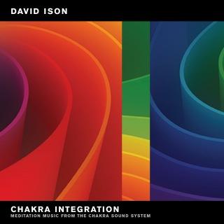 Celebrate Integration: Meditation Music from The Chakra Sound System