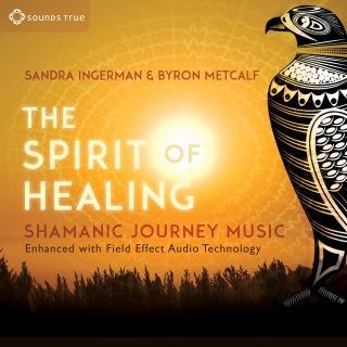 The Spirit of Healing: Shamanic Journey Music